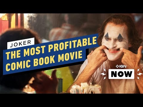 Joker Is Now The Most Profitable Comic Book Movie Ever - IGN Now