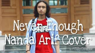 Download Mp3 Never Enough  Nanda Arif Cover