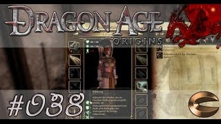 Dragon Age : Origins [#038] Wo ist die Rüstung ? [PC] [HD] [DEU] Let's Play Dragon Age