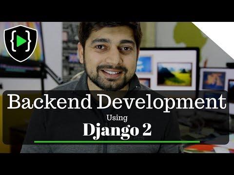 Backend development using Django 2