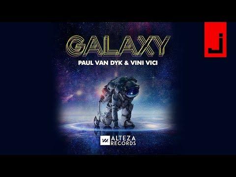 Paul van Dyk & Vini Vici - Galaxy