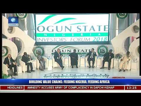 Building Value Chains Aimed At Feeding Nigeria,Africa Pt.5  Ogun Investors' Forum 