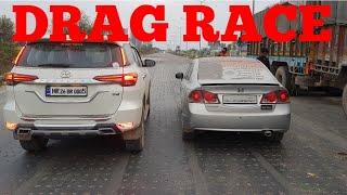 Honda Civic Vs Toyota Fortuner DRAG RACE