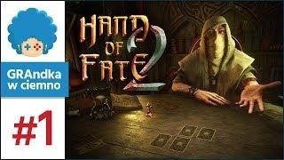 Hand of Fate 2 Gameplay PL #1 | Karty zostały rzucone!