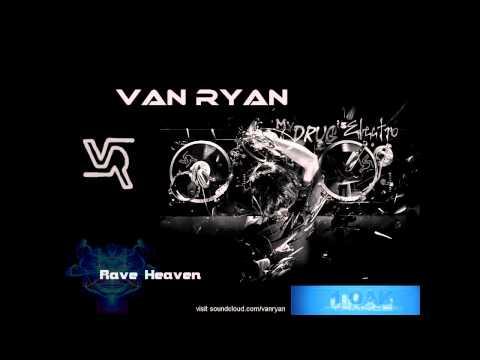 Van Ryan - Rave Heaven