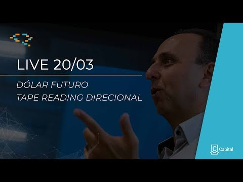 │LIVE 20 MAR│ÍNDICE E DÓLAR – TAPE READING