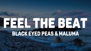 Black Eyed Peas, Maluma - FEEL THE BEAT (Lyrics/Letra)