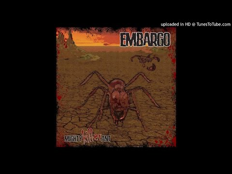 Embargo - Mighty Killer Ant (Full EP 2016)