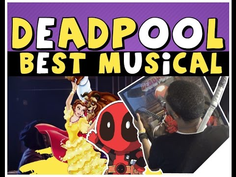 "Deadpool Musical - Beauty And The Beast ""Gaston"" Parody Reaction 