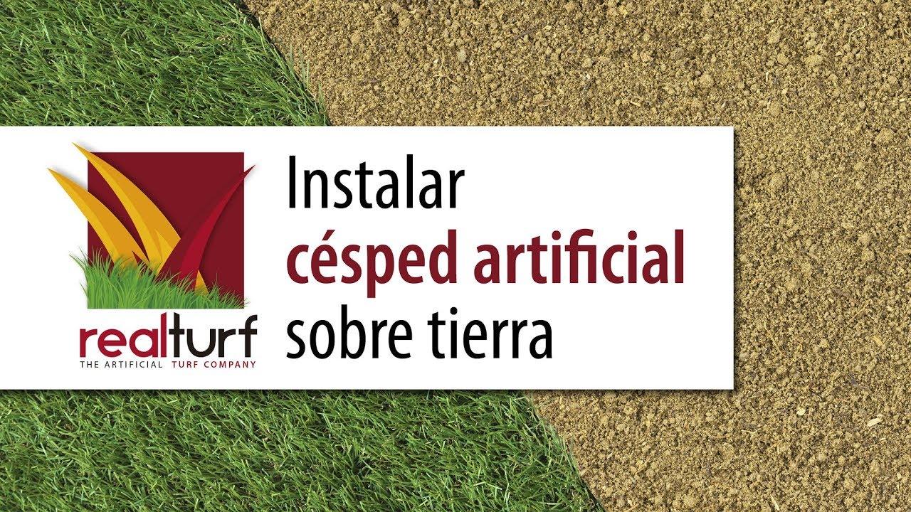 C mo instalar c sped artificial realturf sobre tierra - Como instalar cesped artificial sobre tierra ...