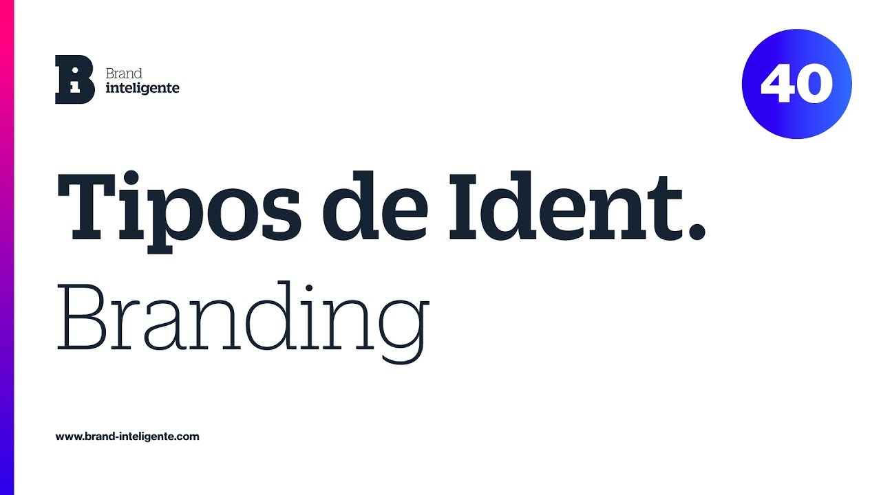 Identidad de Marca: Branding e Identidad visual, verbal y más