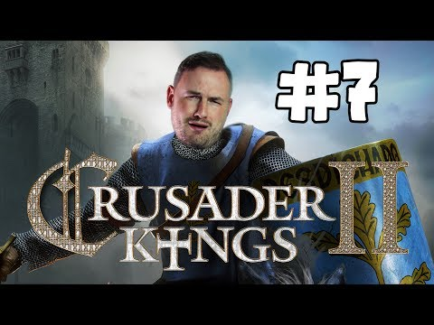 Sips Plays Crusader Kings II (22/5/2017) - #7 - My Son Teagles