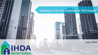 How To Upload Files and Conditions in TPO Connect