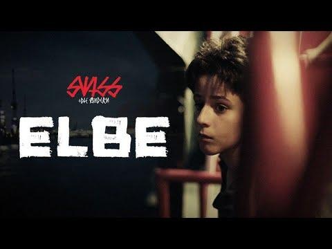 SWISS + DIE ANDERN 🌊 ELBE 🌊 OFFICIAL VIDEO