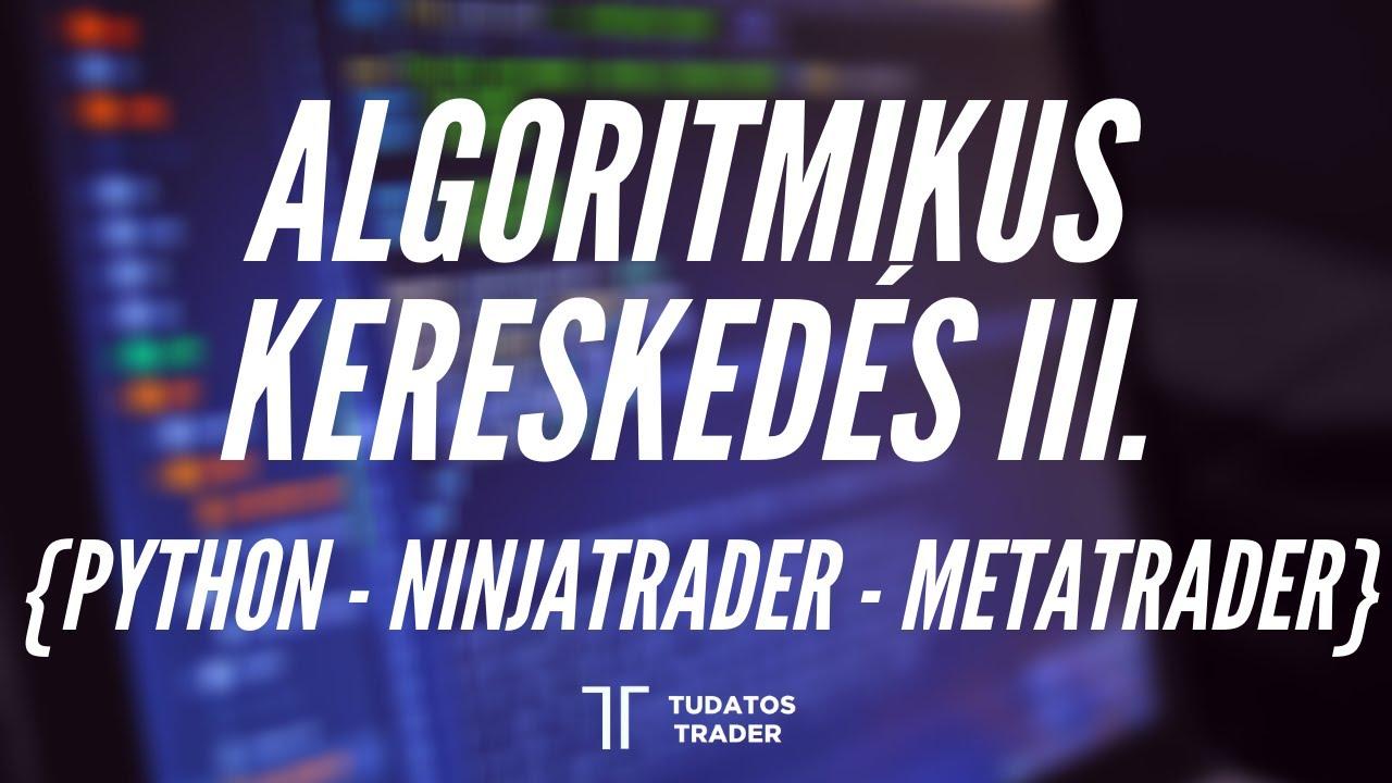 algoritmikus kereskedés kezdőknek