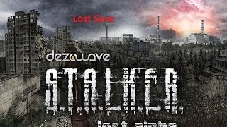 Потерянное сохранение: Stalker Lost Alpha(, 2014-10-02T14:19:27.000Z)