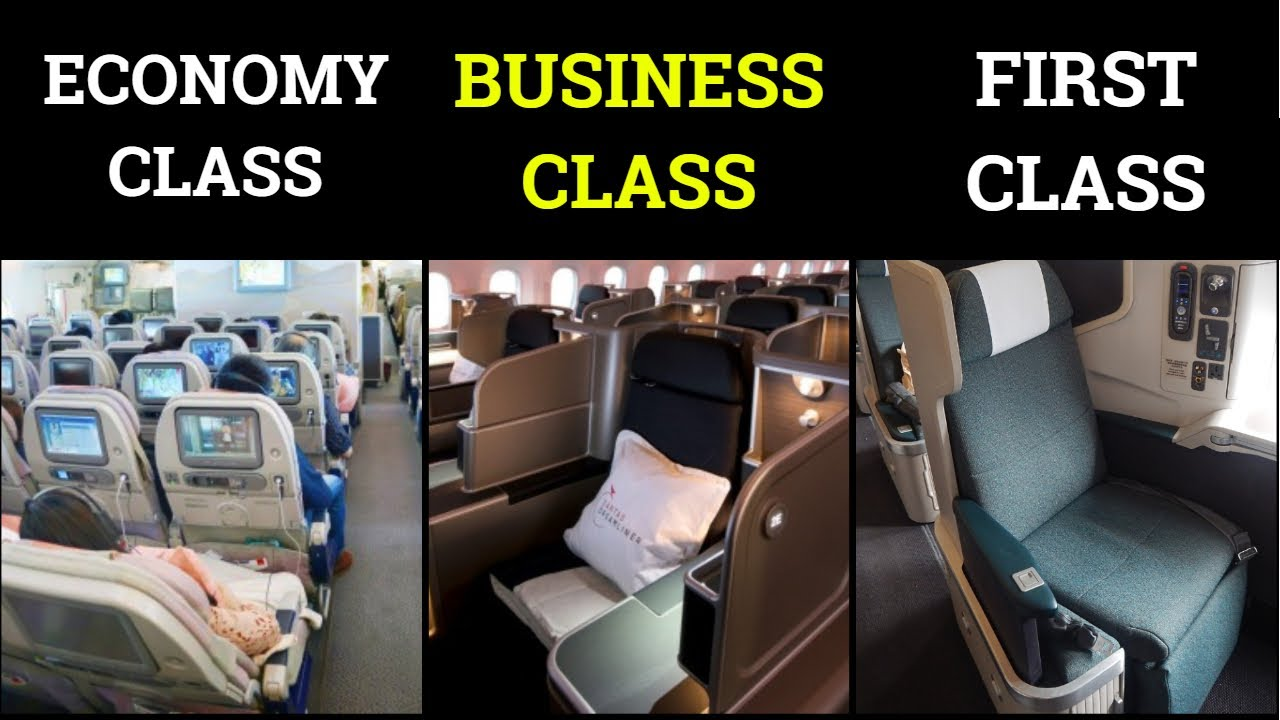 Differences Between Economy Business And First Class Gchills Hindi Youtube