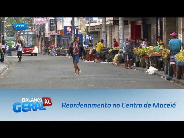 Prefeitura realiza ação de reordenamento no Centro de Maceió