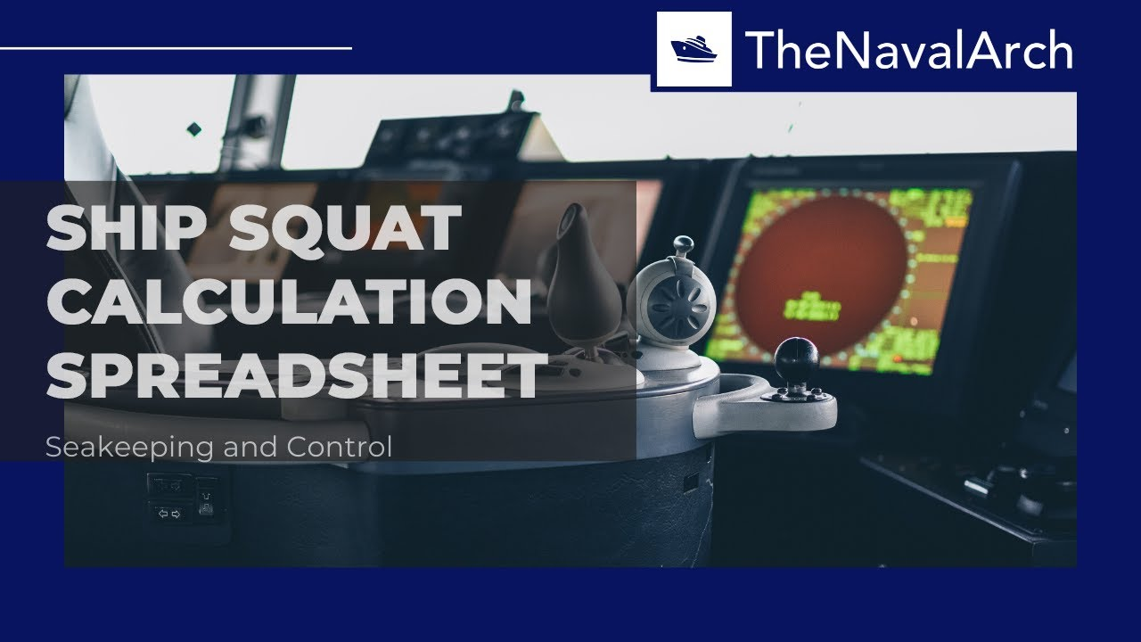 Ship Squat Calculation Spreadsheet (www thenavalarch com)