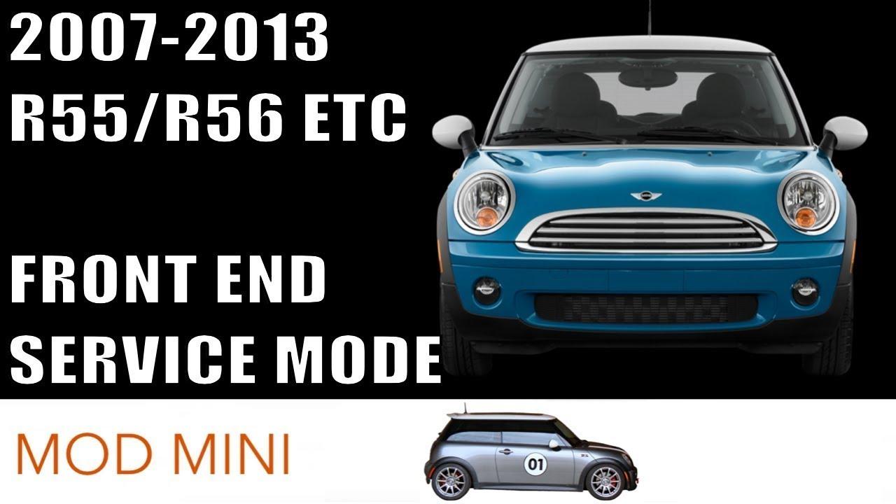 front end service mode mini cooper 2007 2013 r56 r55 r57 r58 [ 1280 x 720 Pixel ]