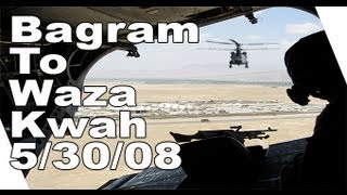 May 30, 2008 Flight From Bagram To Paktika