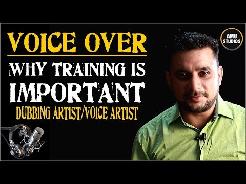 VO & DUBBING ARTIST : Why Training is IMPORTANT for ACTOR or VOICE ACTOR !