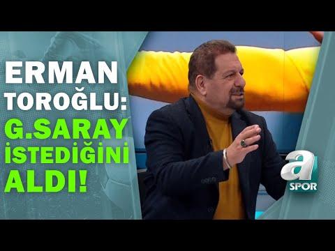 Galatasaray 2 - 0 BB Erzurumspor Erman Toroğlu Maç Sonu Yorumları / A Spor