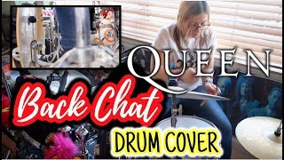 Queen|| Back Chat Drum Cover