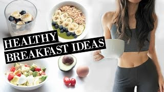 HEALTHY BREAKFAST IDEAS | For Back to School or Work