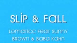 Slip & Fall - Lomaticc