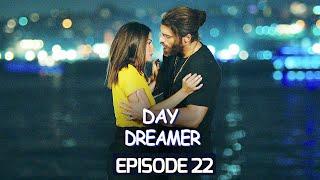 Day Dreamer | Early Bird in Hindi-Urdu Episode 22 | Erkenci Kus | Turkish Dramas