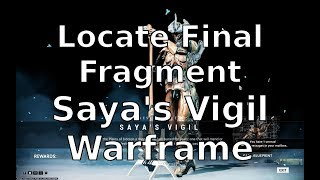 locate-the-final-fragment-saya-s-vigil-warframe