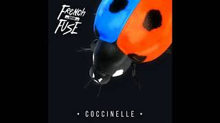 FRENCH FUSE-COCCINELLE (audio)