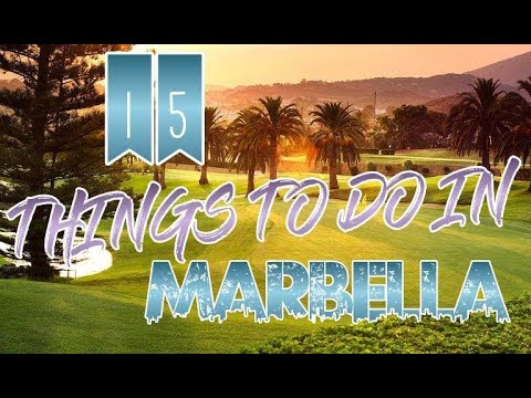 Top 15 Things To Do In Marbella, Spain