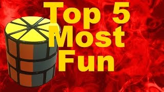 My Top 5 Most Fun Cubes