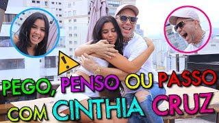 PEGO, PENSO OU PASSO COM CINTHIA CRUZ!!! | #MatheusMazzafera