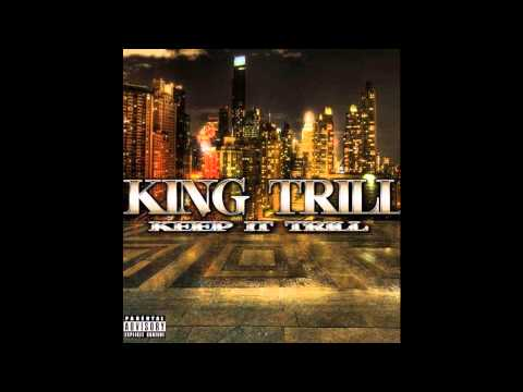 Keep It Trill  King Trill promo   Brand New Grinding Hardcore Hip Hop  Dallas Texas