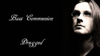 Bass Communion - Drugged suite (HD All 3 parts!)