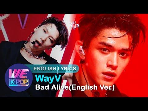 [2K] WayV(威神V, 웨이비) - Bad Alive(English Ver.) [COMEBACK Music Bank / 2020.07.31]