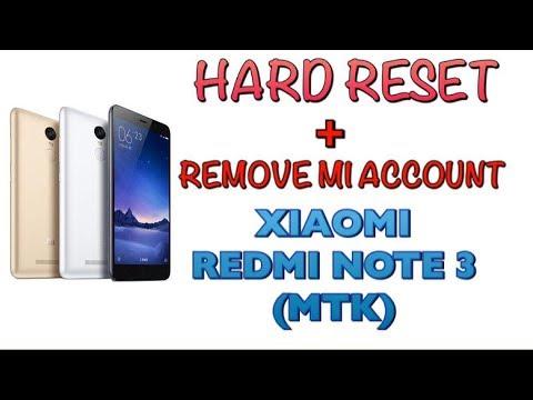 HARD RESET XIAOMI REDMI NOTE 3 (MTK) REMOVE MI ACCOUNT XIAOMI REDMI NOTE 3