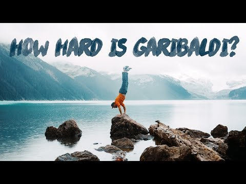 How HARD Is The Garibaldi Lake Experience???