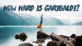 How HARD Is The Garibaldi Lake Experience???