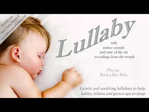 Lullaby for Babies - Relaxing Lullabies and Children Songs with Nature Sounds and Womb Recordings