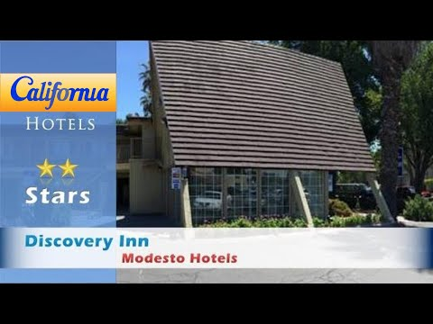 Discovery Inn, Modesto Hotels - California