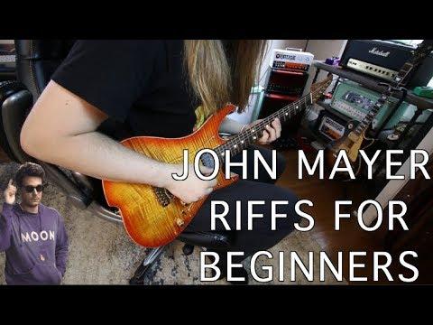 John Mayer Riffs For Beginners!