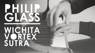 Philip Glass - Wichita Vortex Sutra