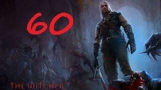 The Witcher Прохождение Серия 60 (Риггер)