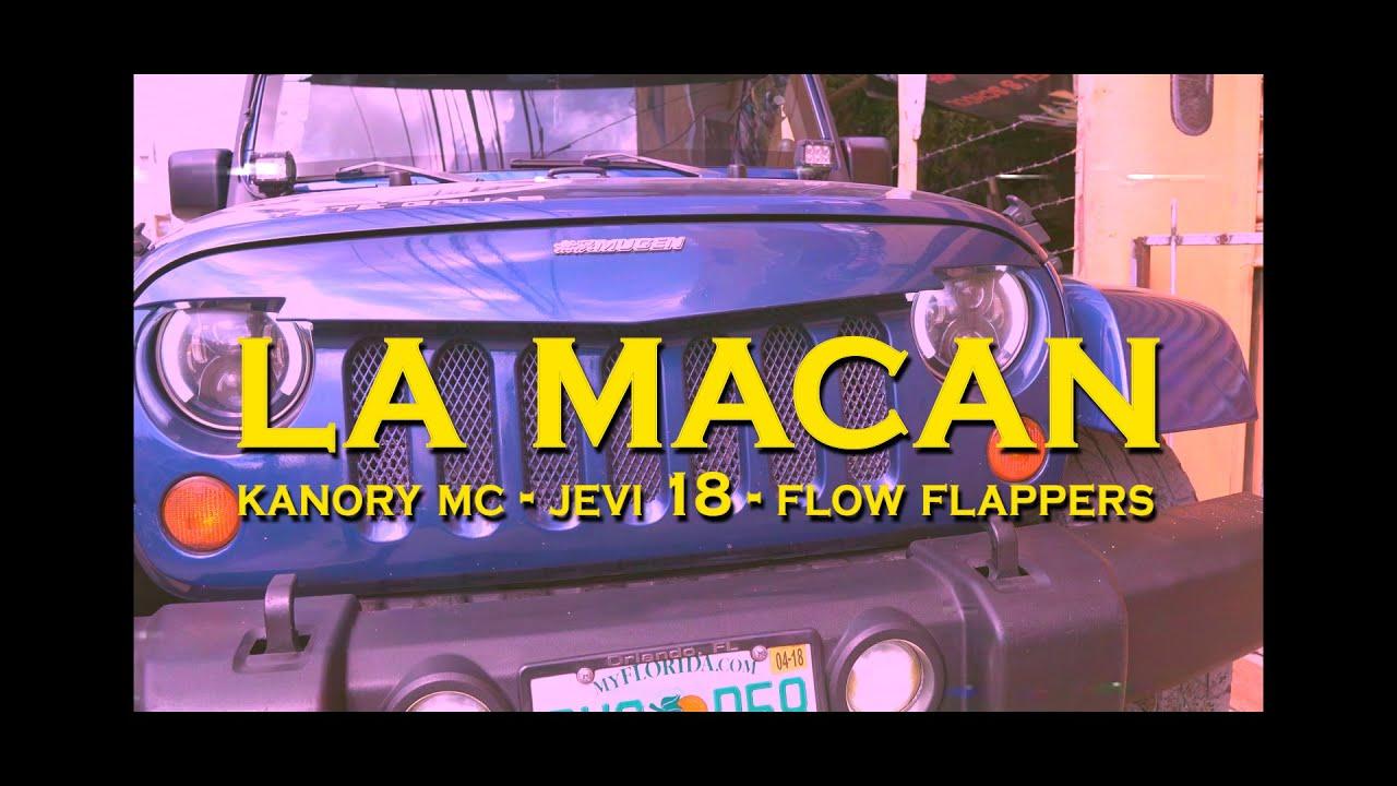LA MACAN REMIX - Kanory MC x Jevi 18 x Flow Flappers