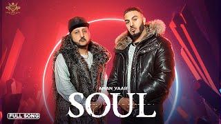 Soul (Aman Yaar) Mp3 Song Download