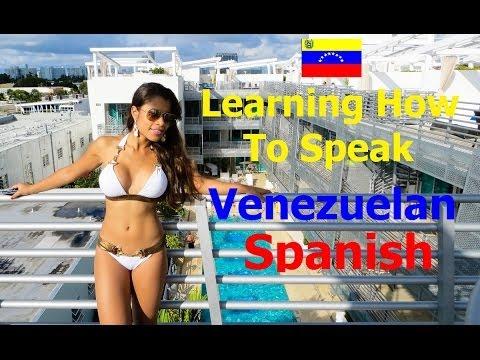 Learning How To Speak Venezuelan Spanish: Basic Expressions